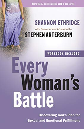 Every Woman's Battle: Discovering God's Plan for Sexual and Emotional Fulfillment (The Every Man Series) Cover