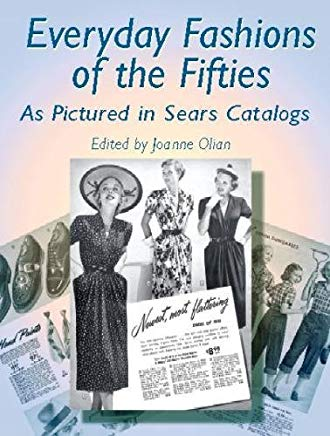 Everyday Fashions of the Fifties As Pictured in Sears Catalogs (Dover Fashion and Costumes) Cover