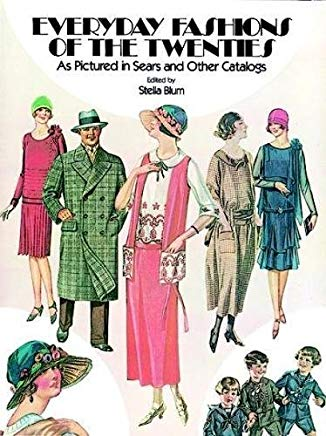 Everyday Fashions of the Twenties: As Pictured in Sears and Other Catalogs (Dover Fashion and Costumes) Cover