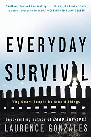 Everyday Survival: Why Smart People Do Stupid Things Cover
