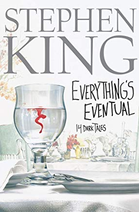 Everything's Eventual: 14 Dark Tales Cover