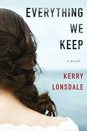 Everything We Keep: A Novel Cover