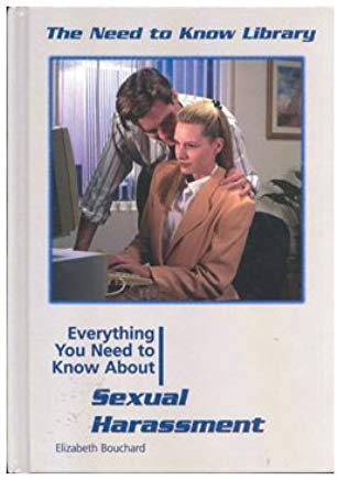 Everything You Need to Know About Sexual Harassment (Need to Know Library) Cover