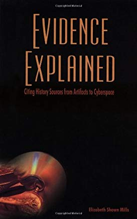 Evidence Explained: Citing History Sources from Artifacts to Cyberspace Cover