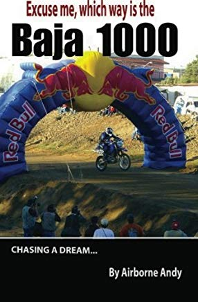 Excuse me, which way is the Baja 1000? (Adventures of Airborne Andy) (Volume 2) Cover