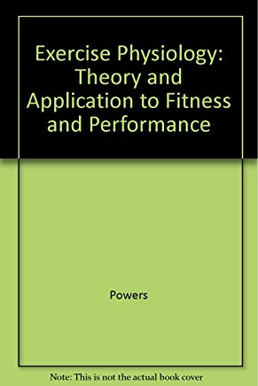 Exercise Physiology: Theory And Applications To Fitness And Performance Cover