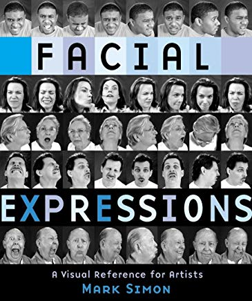 Facial Expressions: A Visual Reference for Artists Cover