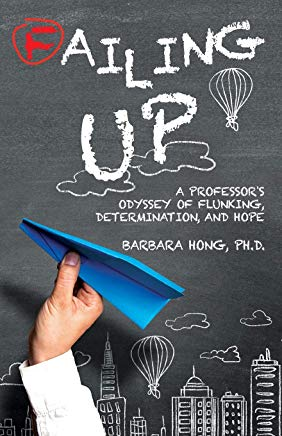 Failing Up: A Professor's Odyssey of Flunking, Determination, and Hope Cover
