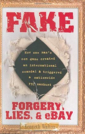 Fake: Forgery, Lies, & eBay Cover