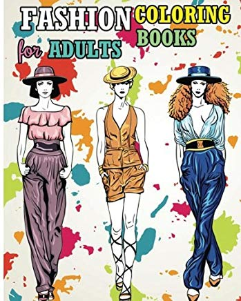 Fashion Coloring Books For Adults: Fun Fashion and Fresh Styles! Cover