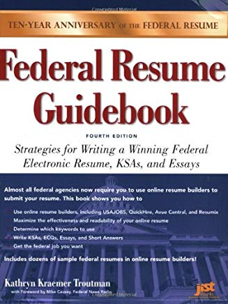 Federal Resume Guidebook: Strategies for Writing a Winning Federal Electronic Resume, KSAs, and Essays, 4th Edition Cover
