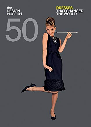 Fifty Dresses that Changed the World (Design Museum Fifty) Cover