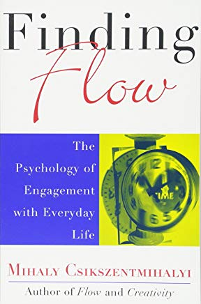 Finding Flow: The Psychology of Engagement with Everyday Life (Masterminds Series) Cover