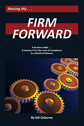 Firm Forward: A Journey From the Land of Compliance to the World of Reliance Cover