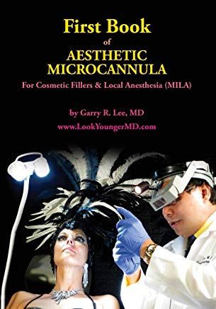 First Book  of Aesthetic Microcannula: For Cosmetic Fillers & Local Anesthesia (MILA) Cover