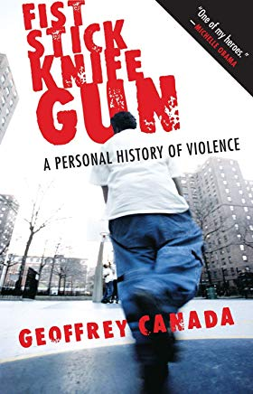 Fist Stick Knife Gun: A Personal History of Violence Cover