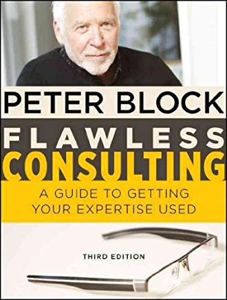 Flawless Consulting: A Guide to Getting Your Expertise Used Cover