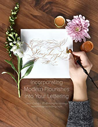 Flourishing: Incorporating Modern Flourishes into Your Lettering - Guide and Workbook Cover