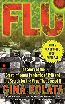 Flu: The Story Of The Great Influenza Pandemic of 1918 and the Search for the Virus that Caused It Cover