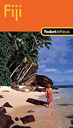 Fodor's In Focus Fiji, 1st Edition (Travel Guide) Cover