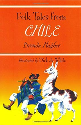 Folk Tales from Chile (Library of Folklore) Cover