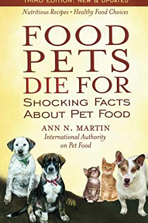 Food Pets Die For: Shocking Facts About Pet Food Cover