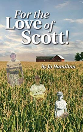 For the Love of Scott! Cover
