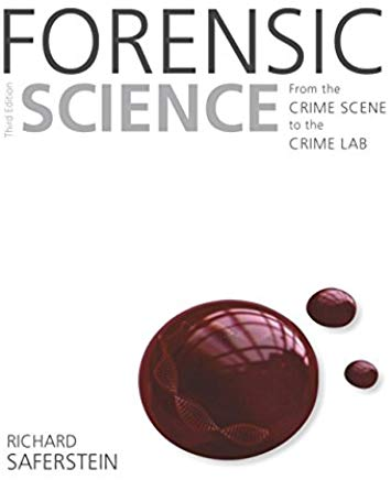 Forensic Science: From the Crime Scene to the Crime Lab (3rd Edition) Cover