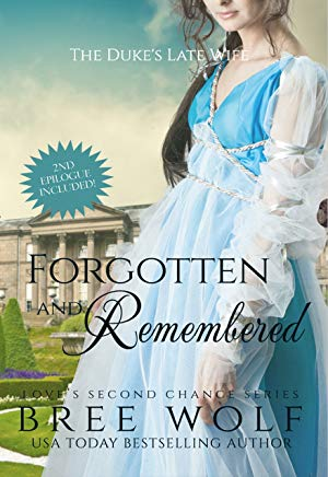 Forgotten & Remembered: The Duke's Late Wife (Love's Second Chance Book 1) Cover