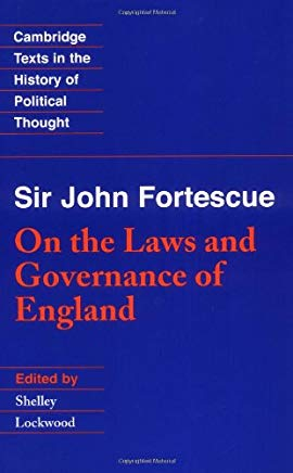 Fortescue: Laws Governance England (Cambridge Texts in the History of Political Thought) Cover
