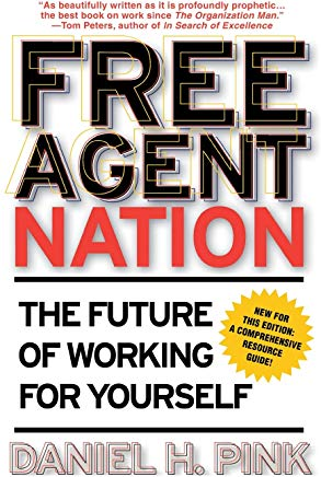 Free Agent Nation: The Future of Working for Yourself Cover