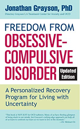 Freedom from Obsessive Compulsive Disorder: A Personalized Recovery Program for Living with Uncertainty, Updated Edition Cover