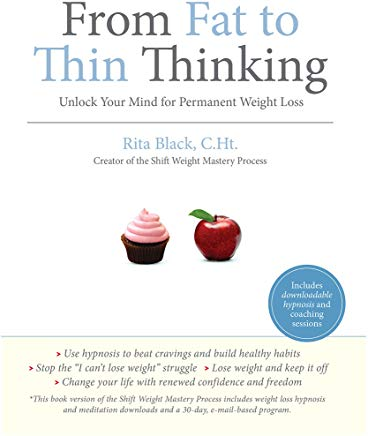 From Fat to Thin Thinking: Unlock Your Mind for Permanent Weight Loss Cover