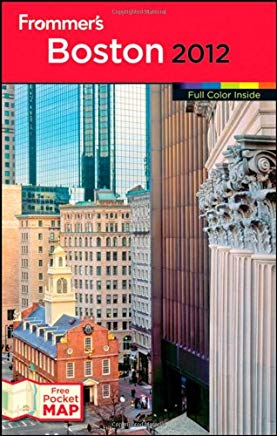 Frommer's Boston 2012 (Frommer's Color Complete) Cover