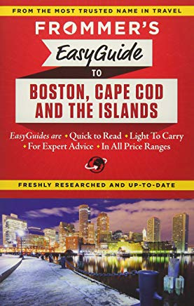 Frommer's EasyGuide to Boston, Cape Cod and the Islands (Easy Guides) Cover