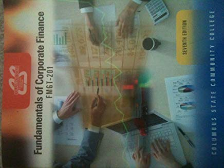 Fundamentals of Corporate Finance, FMGT 201, 7th edition (Columbus State Community College) Cover