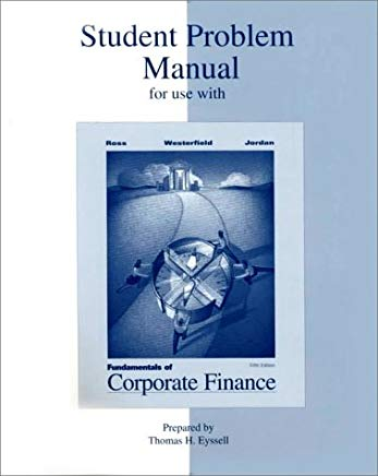 Fundamentals to Corporate Finance: Student Problem Manual Cover