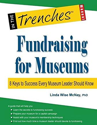 Fundraising for Museums: 8 Keys to Success Every Museum Leader Should Know Cover