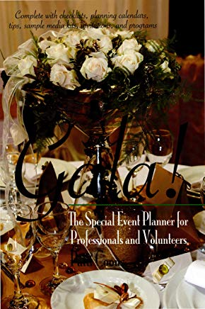 Gala!: The Special Event Planner for Professionals and Volunteers (Capital Ideas) Cover