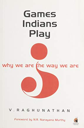 Games Indians Play Why We are the Way We are Cover