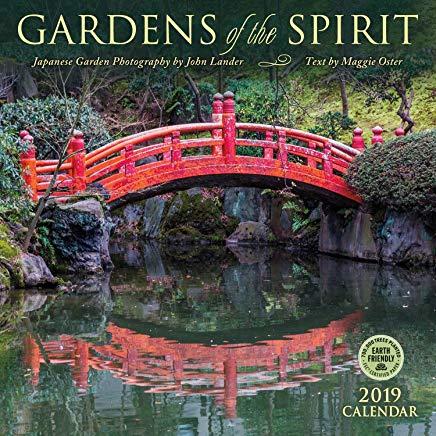 Gardens of the Spirit 2019 Wall Calendar: Japanese Garden Photography Cover