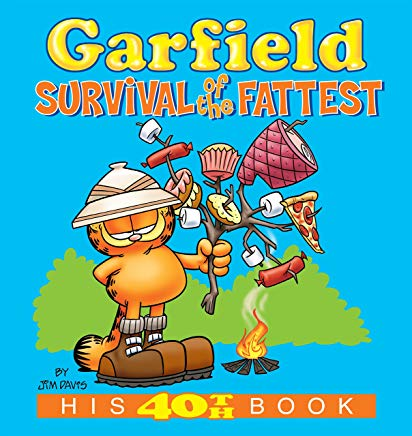 Garfield: Survival of the Fattest: His 40th Book (Garfield Series) Cover