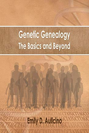 Genetic Genealogy: The Basics and Beyond Cover