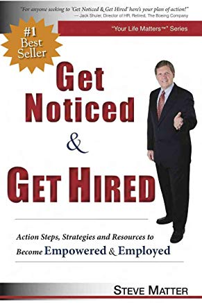 Get Noticed & Get Hired: Action Steps, Strategies and Resources to Become Empowered & Employed Cover