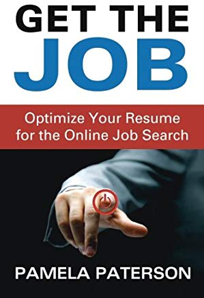 Get the Job: Optimize Your Resume for the Online Job Search Cover