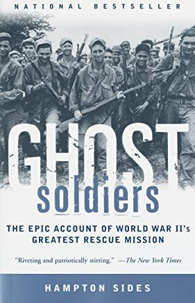 Ghost Soldiers: The Epic Account of World War II's Greatest Rescue Mission Cover