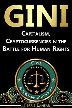 GINI: Capitalism, Cryptocurrencies & the Battle for Human Rights Cover