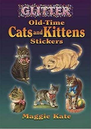 Glitter Old-Time Cats and Kittens Stickers (Dover Stickers) Cover