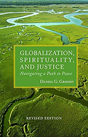 Globalization, Spirituality & Justice (Rev Ed) (Theology in Global Perspective) (Tgp-Theologoy of Global Perspective) Cover