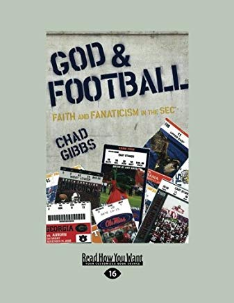 God and Football: Faith and Fanaticism in the Sec Cover